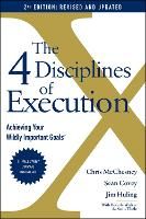 The 4 Disciplines of Execution: Revised and Updated: Achieving Your Wildly Important Goals (Paperback)