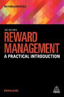 Reward Management: A Practical Introduction - HR Fundamentals (Hardback)
