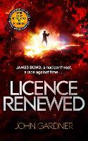 Licence Renewed: A James Bond Novel - James Bond (Paperback)