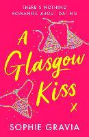 A Glasgow Kiss