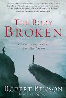 The Body Broken: Answering God's Call to Love One Another (Paperback)