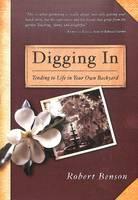 Digging In: Notes from the Back Garden (Paperback)