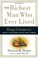 The Richest Man who Ever Lived: King Solomon's Secrets to Success, Wealth, and Happiness (Hardback)
