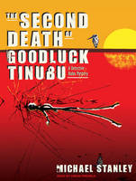 The Second Death of Goodluck Tinubu: A Detective Kubu Mystery - Detective Kubu No. 2 (CD-Audio)