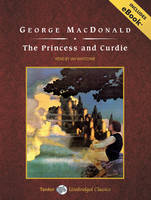 The Princess and Curdie (CD-Audio)
