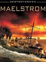 Destroyermen: Maelstrom - Destroyermen 3 (CD-Audio)