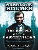 The Hound of the Baskervilles: A Sherlock Holmes Novel - Sherlock Holmes 3 (CD-Audio)