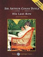 His Last Bow: Short Stories of Sherlock Holmes (CD-Audio)