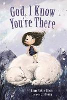God, I Know You're There (Board book)