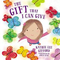 The Gift That I Can Give (Hardback)
