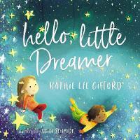 Hello, Little Dreamer (Hardback)