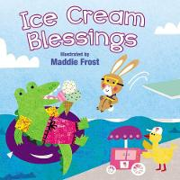 Ice Cream Blessings - Sweet Blessings (Board book)