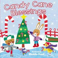 Candy Cane Blessings - Sweet Blessings (Board book)