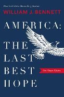 America: The Last Best Hope (One-Volume Edition) (Hardback)