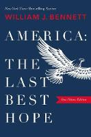 America: The Last Best Hope (One-Volume Edition) (Paperback)