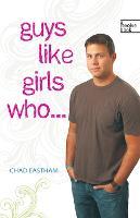 Guys Like Girls Who . . . (Paperback)