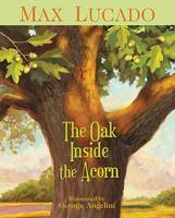 The Oak Inside the Acorn (Paperback)