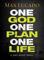 One God, One Plan, One Life: A 365 Devotional (Hardback)
