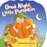 Good Night, Little Pumpkin (Board book)