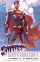 Superman: Birthright - The Origin Of The Man Of Steel (Paperback)