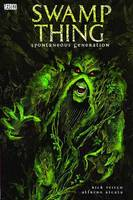 Swamp Thing TP Vol 08 Spontaneous Generation (Paperback)