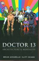 Dr Thirteen Architecture And Mortality TP (Paperback)