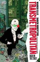 Transmetropolitan: Transmetropolitan TP Vol 01 Back On The Street Back on the Street Vol 1 (Paperback)