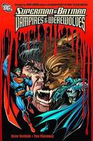 Superman And Batman Vs. Vampires And Werewolves (Paperback)