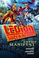 Legion Of Super-heroes Enemy Manifest HC (Hardback)