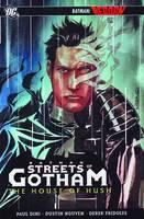 Batman Streets Of Gotham HC Vol 03 House Of Hush (Hardback)