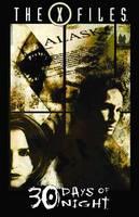 X-Files: 30 Days of Night (Paperback)