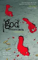 A God Somewhere (New Edition), A (Paperback)