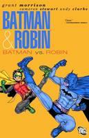 Batman & Robin Vol. 2 Batman Vs. Robin (Paperback)