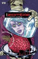 iZombie Vol. 3: Six Feet Under & Rising (Paperback)