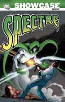 Showcase Presents the Spectre: Volume 1 (Paperback)