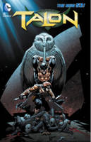 Talon Vol. 2 Fall Of The Owls (The New 52) (Paperback)