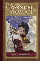 Wonder Woman The True Amazon HC (Hardback)