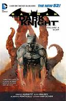 Batman the Dark Knight: Batman The Dark Knight Volume 4: Clay TP (The New 52) Clay Volume 4 (Paperback)