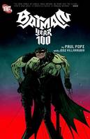 Batman: Year 100 & Other Tales Deluxe Edition (Hardback)