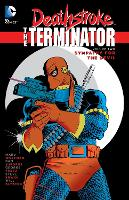Deathstroke, The Terminator Vol. 2 Sympathy For The Devil (Paperback)