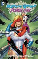 Harley Quinn And Power Girl (Paperback)