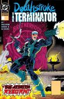 Deathstroke, The Terminator Vol. 3 Nuclear Winter (Paperback)