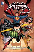 Batman and Robin Vol. 7: Robin Rises (The New 52) (Paperback)