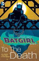 Batgirl Volume 2 To the Death (Paperback)
