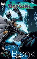 Batgirl Vol. 3 Point Blank (Paperback)