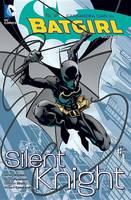 Batgirl Vol. 1 Silent Knight (Paperback)