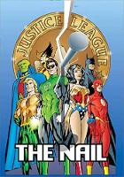 JLA The Nail/Another Nail Deluxe Edition (Hardback)