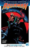 Aquaman Vol. 2: Black Manta Rising (Rebirth) (Paperback)
