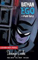 Batman: Ego and Other Tails Deluxe Edition (Hardback)
