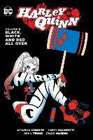 Harley Quinn Vol. 6 Black, White And Red All Over (Paperback)
